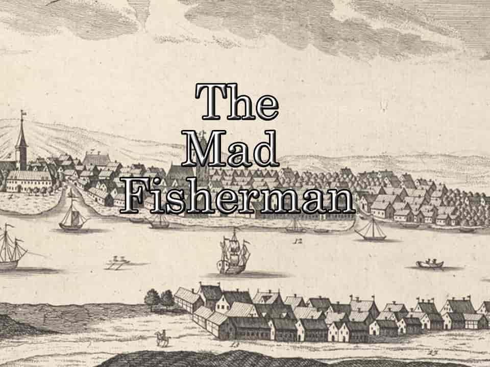 The Mad Fisherman EscapeTour